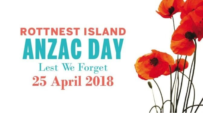 ANZAC Day on Rottnest Island 2018
