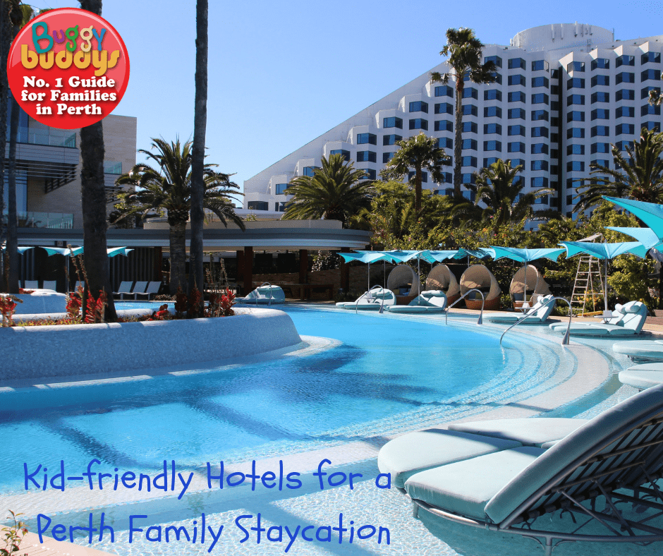 Perth Family Staycation
