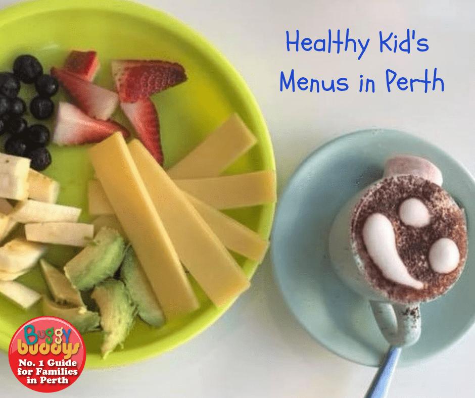 Healthy Kid's Menus in Perth