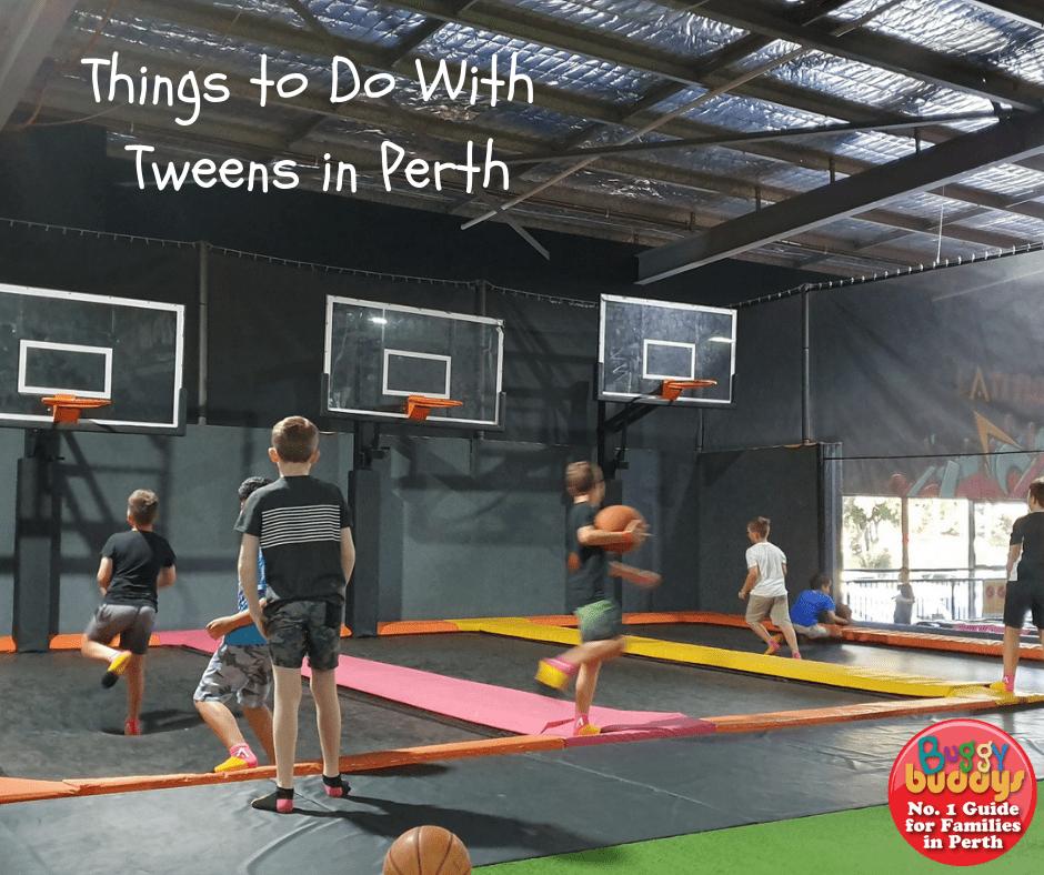 Tweens in Perth