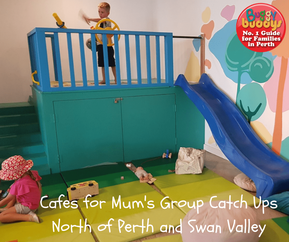cafes for mums groups Perth