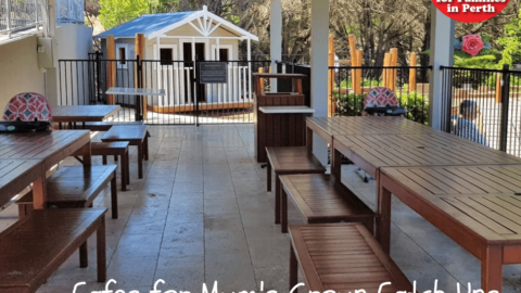 Best Cafes for Mum's Groups in Perth – South & Perth Hills